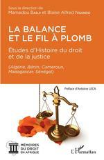 Vente EBooks : La balance et le fil à plomb  - Blaise Alfred Ngando - Mamadou Badji - Badji - Ngando