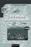 Les cahiers vie sociale et professionnelle ; bep corrigé