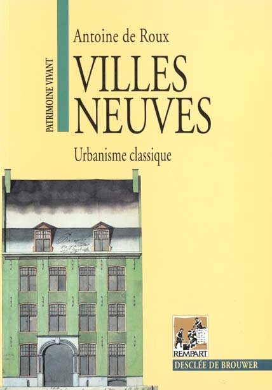 Villes neuves ; urbanisme classique