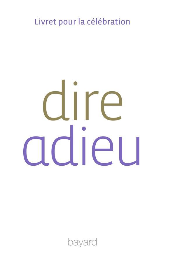 DIRE L'ADIEU