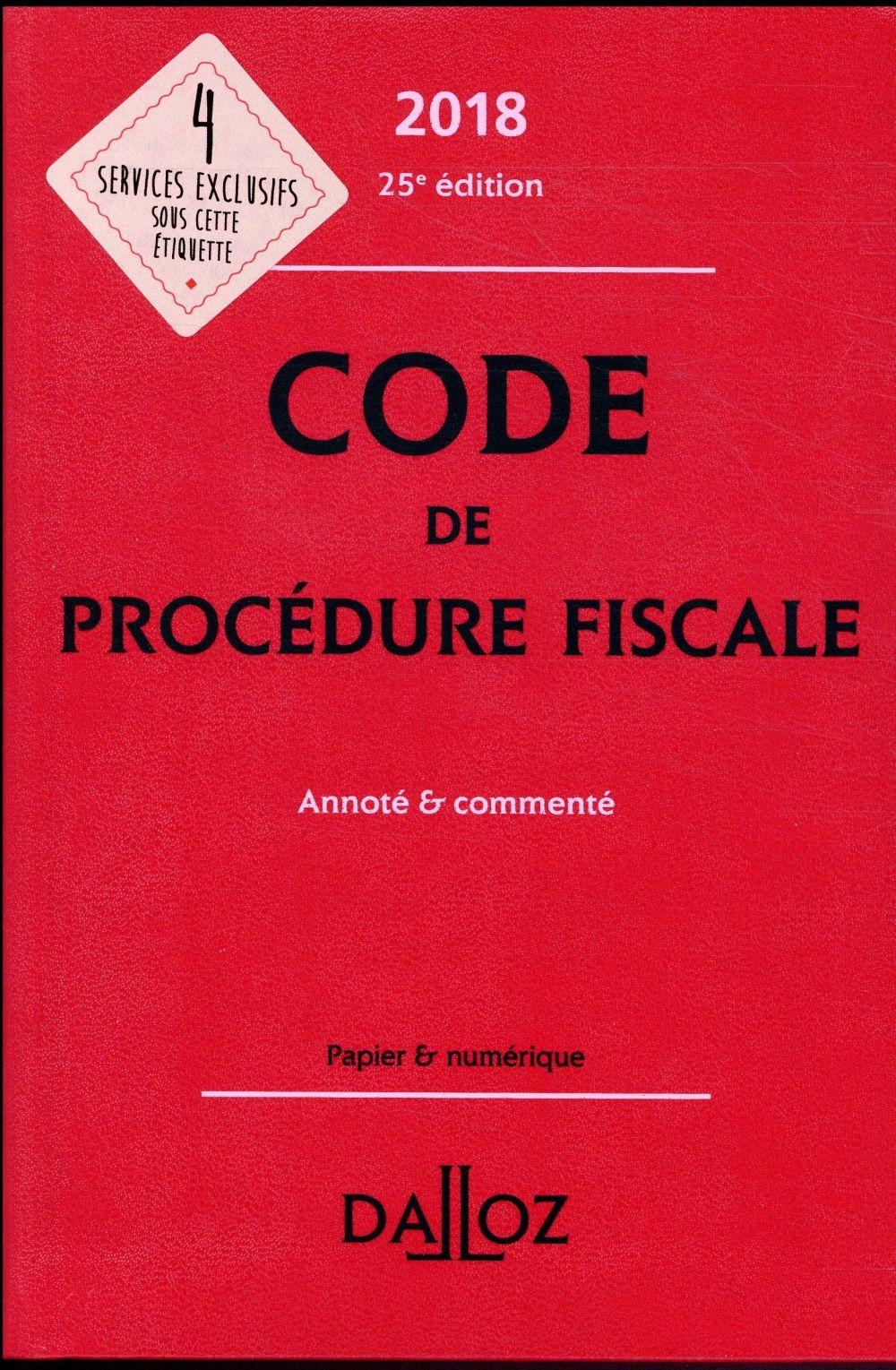 Code de procédure fiscale annoté et commenté (édition 2018)