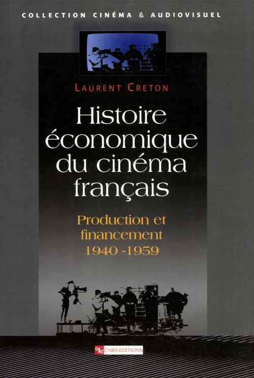Histoire economique du cinema francais