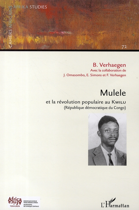 Mulele et la révolution populaire au kwilu (république démocratique du congo)