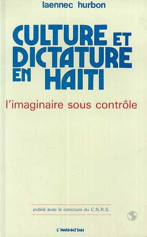 Culture et dictature en Haïti ; l'imaginaire sous contrôle