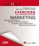 Vente Livre Numérique : Les Zoom's. Exercices avec corrigés détaillés - Marketing - 6e édition 2016-2017  - Saïd Halla - Thierry Himber - Sébastien Soulez