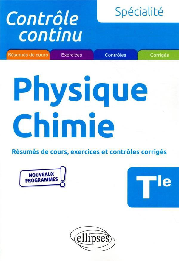contrôle continu ; spécialité physique-chimie ; terminale ; nouveaux programmes