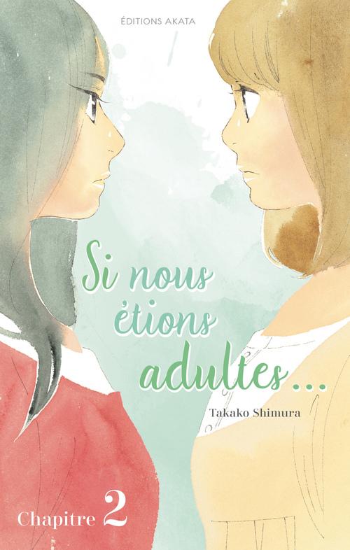 Si nous étions adultes... - chapitre 2