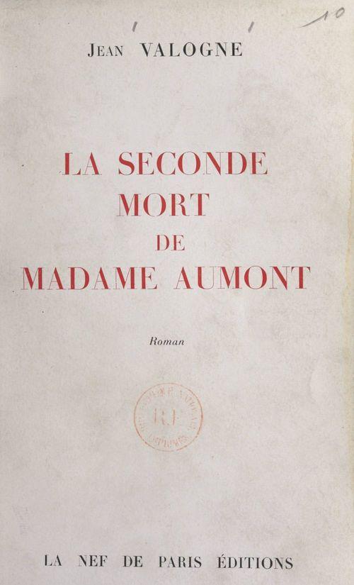 La seconde mort de Madame Aumont