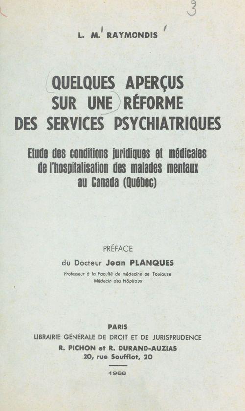 Quelques aperçus sur une réforme des services psychiatriques