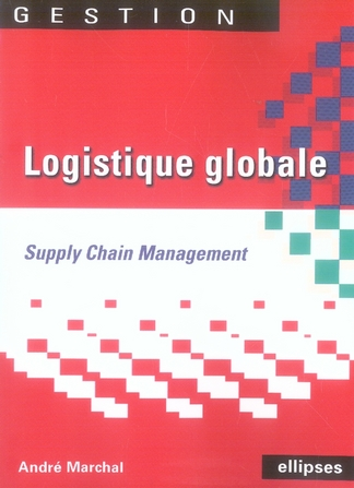 Logistique Globale Supply Chain Management