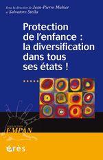 Protection de l'enfance : la diversification dans tous ses états !  - Jean-pierre MAHIER
