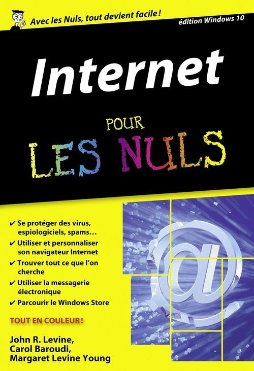Internet ; édition windows 10 pour les nuls