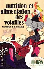 Vente Livre Numérique : Nutrition et alimentation des volailles  - Bernard Leclercq - Michel Larbier