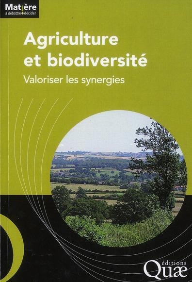 Agriculture Et Biodiversite ; Valoriser Les Synergies