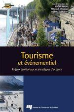 Tourisme et événementiel  - Cecile Clergeau - Jerome Piriou - Priscilla Ananian - Collectif - Priscilla Ananian - Jerome Piriou - Jérôme Piriou - Cécile Clergeau