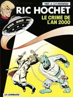 Ric Hochet - tome 50 - Le Crime de l'an 2000  - Duchâteau - A.P. Duchâteau