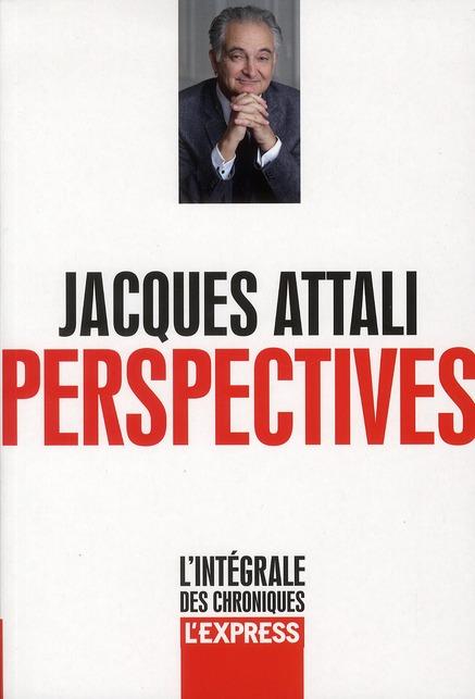 Perspectives T.1 ; L'Integrale Des Chroniques