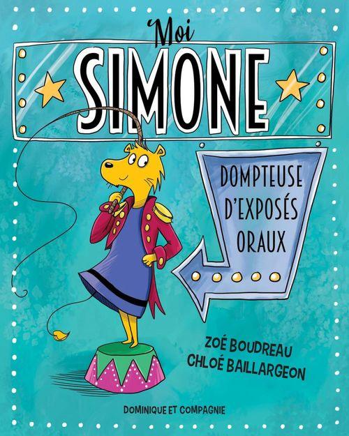 Vente EBooks : Moi, Simone, dompteuse d´exposés oraux  - Zoé Boudreau