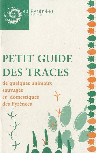 Petit guide des traces de quelques animaux sauvages et domestiques des Pyrénées