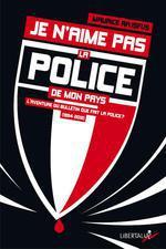 Couverture de Je n'aime pas la police de mon pays