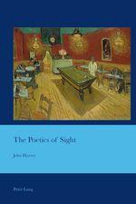 Vente Livre Numérique : The Poetics of Sight  - John Harvey