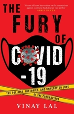 The Fury of COVID-19  - Vinay Lal