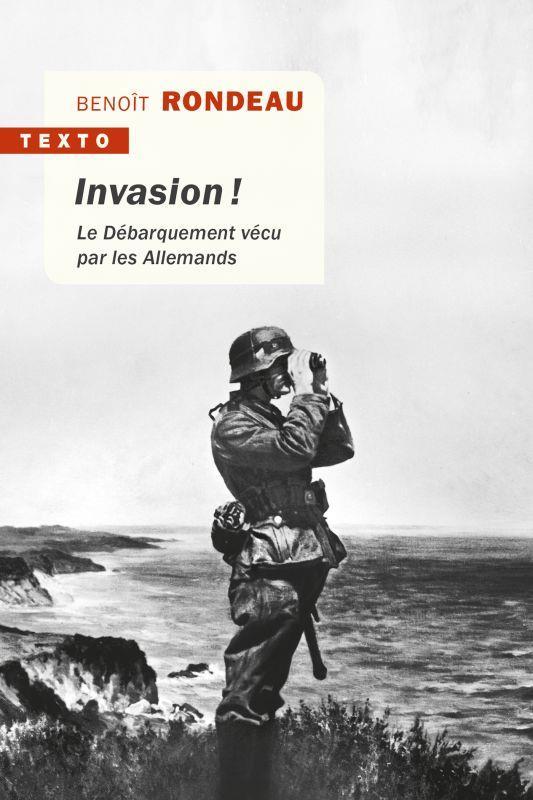 Invasion ! - le debarquement vecu par les allemands