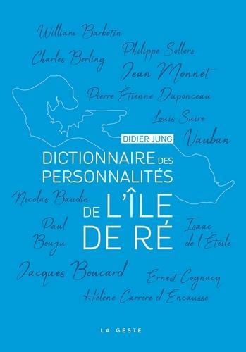 Dictionnaire des personnalités de l'île de Ré