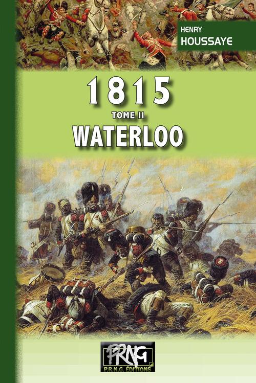 1815 o Tome 2 : Waterloo