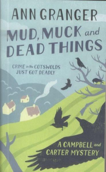 Mud, Muck and Dead Things ; A Campbell and Carter Mystery
