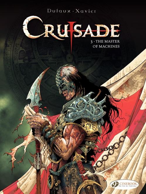 Crusade t.3 ; the master of machines
