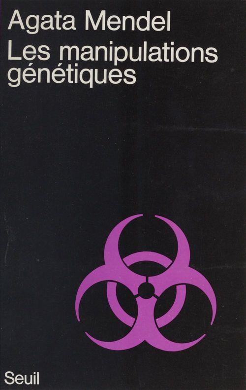 Manipulations genetiques (les)