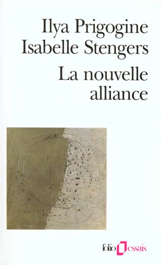 La nouvelle alliance - metamorphose de la science