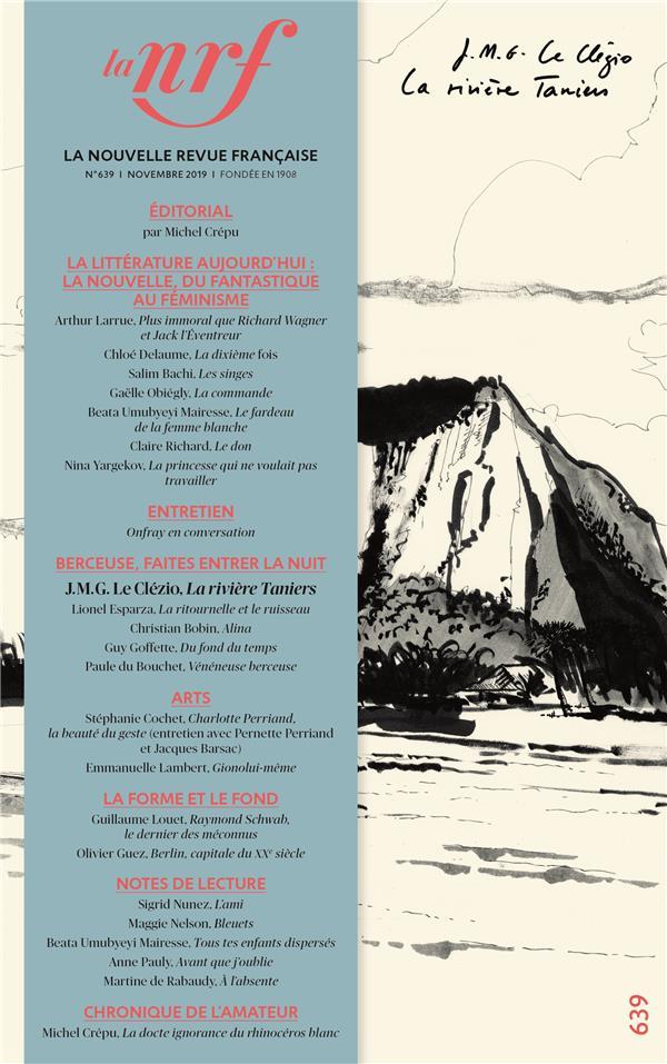 La nouvelle revue francaise n.639 ; novembre 2019