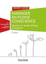 Manager en pleine conscience - 2e éd  - Rébecca Shankland - Lise Peillod-Book