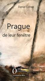 Vente Livre Numérique : Prague de leur fenêtre  - Daniel Cohen