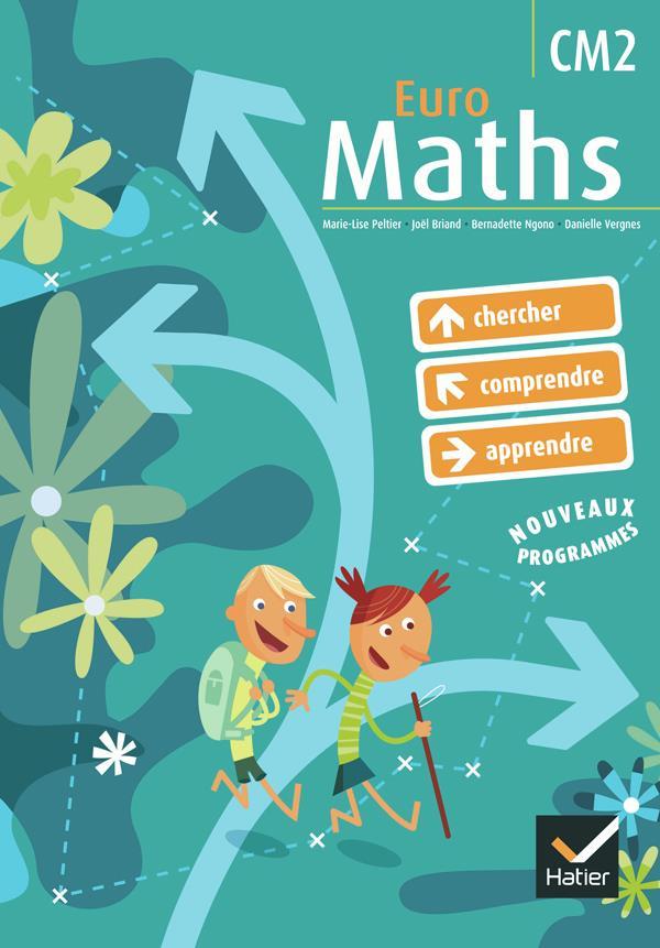 Euro Maths Cm2 Ed. 2009 - Manuel De L'Eleve + Aide Memoire