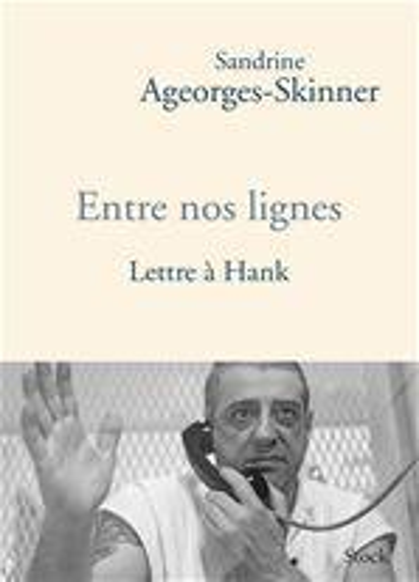 Entre Nos Lignes ; Lettres A Hank