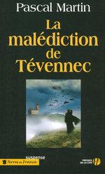 Vente EBooks : La Malédiction de Tévennec  - Pascal Martin