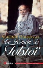 Vente EBooks : Le Roman de Tolstoï  - Vladimir Fédorovski