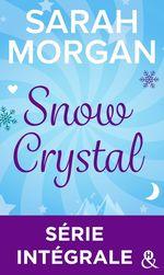 Vente Livre Numérique : Snow Crystal : Série intégrale  - Sarah Morgan