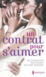 Vente Livre Numérique : Un contrat pour s'aimer  - Helen Bianchin - Melanie Milburne