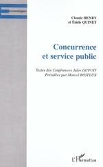 Vente EBooks : CONCURRENCE ET SERVICE PUBLIC  - Claude Henry - Émile Quinet