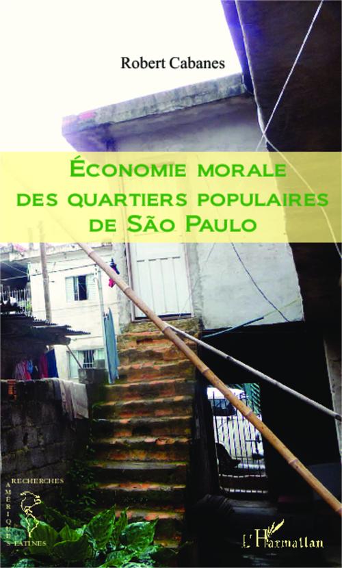 économie morale des quartiers populaires de Sao Paulo