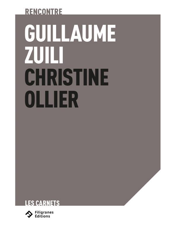rencontre Guillaume Zuili - Christine Ollier : dans l'intimité d'un territoire