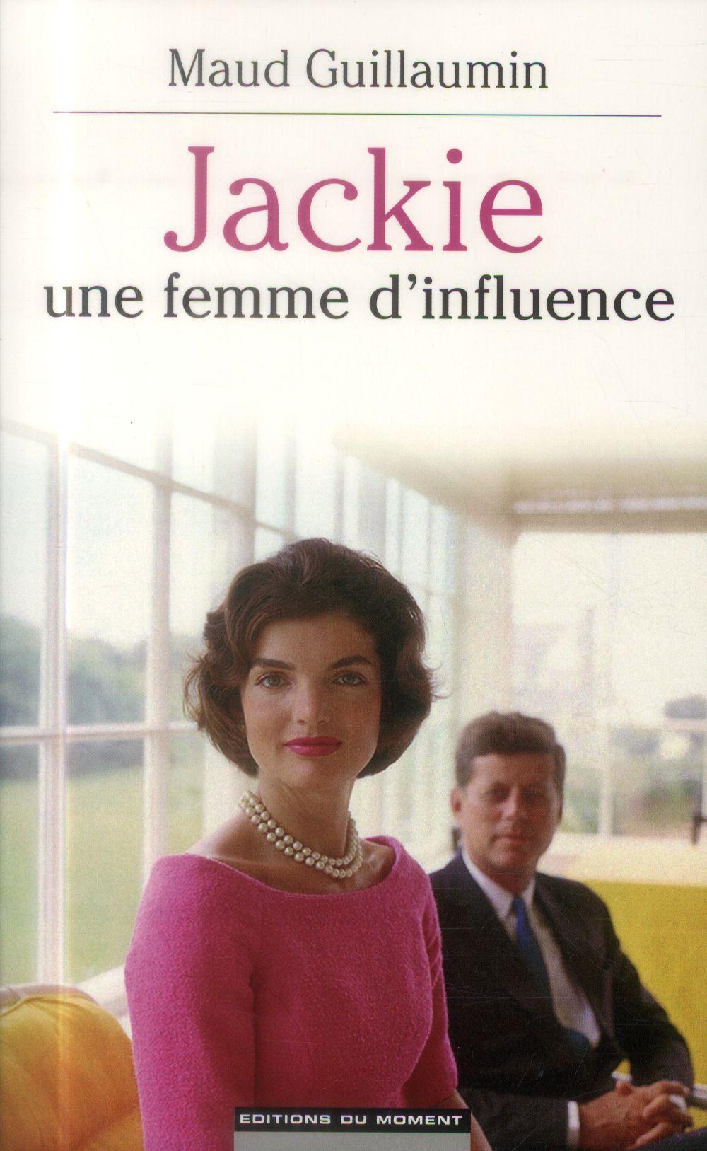 Jackie ; une femme d'influence