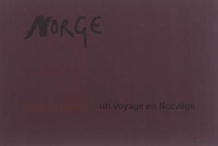 Norge - un voyage en Norvège