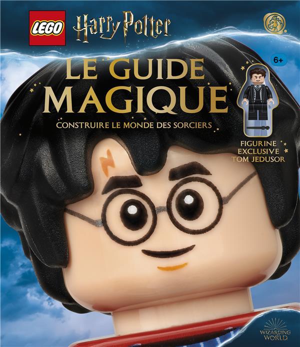 Lego - Harry Potter ; le guide magique ; construire le monde des sorciers