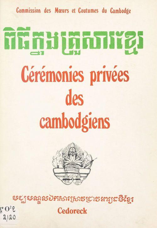 Cérémonies privées des Cambodgiens