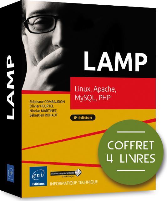 LAMP ; coffret de 4 livres : Linux, Apache, MySQL, PHP (6e édition)